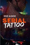 Télécharger le livre :  Serial Tattoo