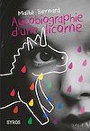 Télécharger le livre :  Autobiographie d'une licorne