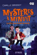 Download this eBook Mystères à Minuit : La ville la plus hantée du monde - Collection OZ