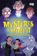Download this eBook Mystères à Minuit - Tome 2 : Le cercle des sorcières - Collection OZ
