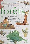 Télécharger le livre :  À chaque instant, les petits êtres des forêts vivent mille et une aventures passionnantes à observer