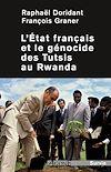 Télécharger le livre :  L'État français et le génocide des Tutsis au Rwanda