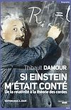 Télécharger le livre :  Si Einstein m'était conté (NE)