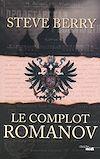 Télécharger le livre :  Le Complot Romanov