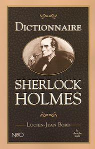 Téléchargez le livre :  Dictionnaire Sherlock Holmes