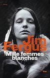 Télécharger le livre : Mille femmes blanches