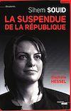 Télécharger le livre :  La suspendue de la République
