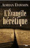 Télécharger le livre :  L'Évangile hérétique