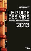Télécharger le livre :  Le Guide des vins du Wine & Business club 2013