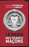 Télécharger le livre :  Le Paris des Francs- Maçons