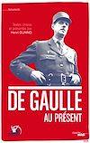 Télécharger le livre :  De Gaulle au présent