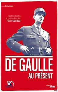 Téléchargez le livre :  De Gaulle au présent