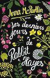 Télécharger le livre :  Les Derniers jours de Rabbit Hayes