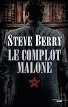 Télécharger le livre :  Le Complot Malone