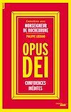 Télécharger le livre :  Opus Dei, confidences inédites