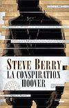 Télécharger le livre :  La Conspiration Hoover