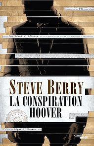 Téléchargez le livre :  La Conspiration Hoover