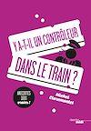 Télécharger le livre :  Y a-t-il un contrôleur dans le train ?