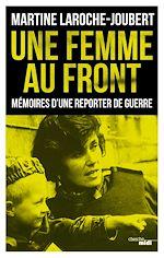 Téléchargez le livre :  Une femme au front