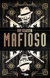 Télécharger le livre :  Mafioso