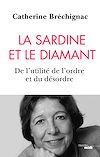 Télécharger le livre :  La Sardine et le diamant - De l'utilité de l'ordre et du désordre