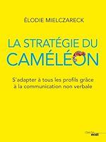 Téléchargez le livre :  La Stratégie du caméléon