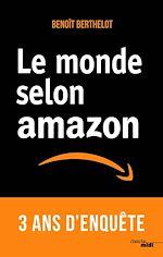 Téléchargez le livre :  Le monde selon Amazon
