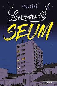 Téléchargez le livre :  Les Contes du Seum