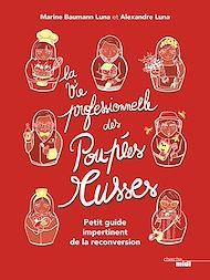 Téléchargez le livre :  La Vie professionnelle des poupées russes