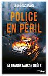 Télécharger le livre :  Police en péril