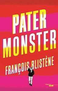 Téléchargez le livre :  Pater Monster