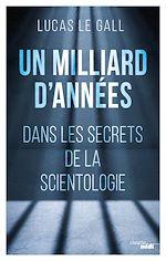 Download this eBook Un milliard d'années - Dans les secrets de la scientologie