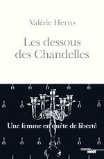 Download this eBook Les Dessous des Chandelles - Une femme en quête de liberté