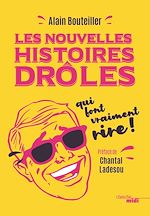 Download this eBook Les nouvelles histoires drôles qui font vraiment rire