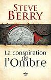 La Conspiration de l'ombre | BERRY, Steve