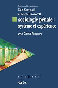 Téléchargez le livre :  Sociologie pénale : système et expérience