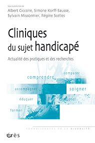 Téléchargez le livre :  Cliniques du sujet handicapé
