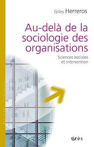Téléchargez le livre :  Au-delà de la sociologie des organisations