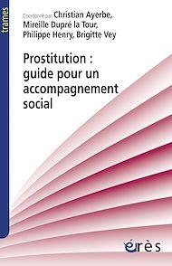 Téléchargez le livre :  Prostitution : guide pour un accompagnement social