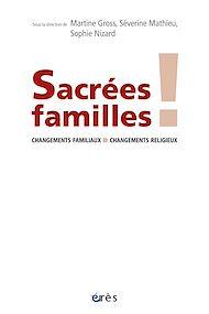Téléchargez le livre :  Sacrées familles !