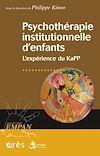 Télécharger le livre :  Psychothérapie institutionnelle d'enfants