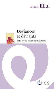 Téléchargez le livre :  Déviances et déviants
