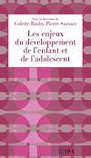Télécharger le livre :  Les enjeux du développement de l'enfant et de l'adolescent