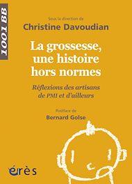 Téléchargez le livre :  La grossesse, une histoire hors normes- 1001BB n°137