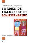 Télécharger le livre :  Formes de transfert et schizophrénie