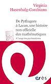 Télécharger le livre :  De Pythagore à Lacan, une histoire non officielle des mathématiques