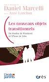 Télécharger le livre :  Les nouveaux objets transitionnels