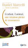 Télécharger le livre :  L'enfant, l'animal, une relation pleine de ressources