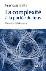 Download this eBook La complexité à la portée de tous