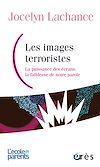 Télécharger le livre :  Les images terroristes